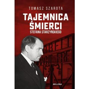 Tajemnica śmierci Stefana Starzyńskiego /varsaviana/
