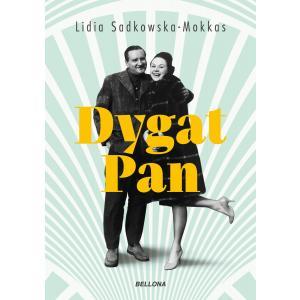 Dygat Pan. Biografia Stanisława Dygata