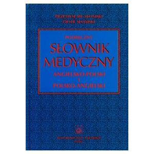 Podręczny słownik medyczny Angielsko-Polski i Polsko-Angielski