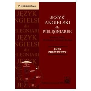 Język Angielski dla Pielęgniarek. Kurs Podstawowy. Książka + CD