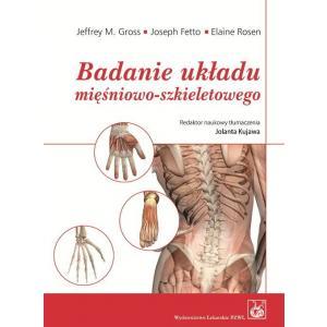 Badanie układu mięśniowo-szkieletowego Podręcznik dla studentów