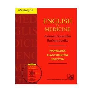 English for Medicine. Podręcznik dla Studentów Medycyny + CD