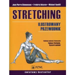 Stretching. Ilustrowany przewodnik