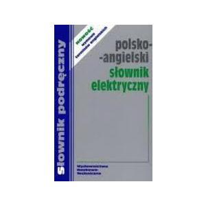 Słownik Elektryczny Angielsko-Polski