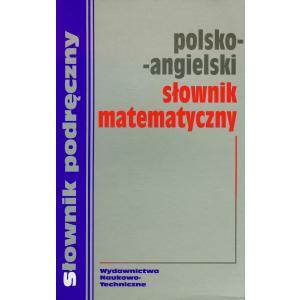 Podręczny Śłownik Matematyczny Polsko-Angielski
