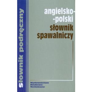 Słownik spawalniczy angielsko-polski