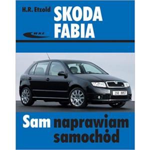 Skoda Fabia 1999-2007 Sam naprawiam samochód