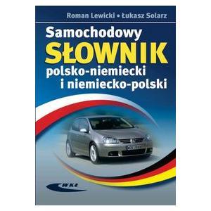 Samochodowy Słownik Polsko-Niemiecki i Niemiecko -Polski