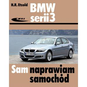 BMW serii 3 typu E90/E91 od III 2005 do I 2012 Sam naprawiam samochód