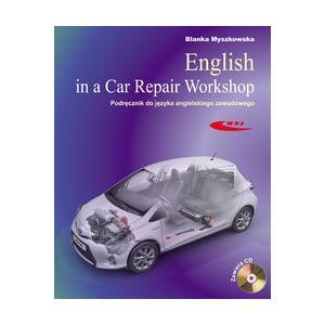 English in a Car Repair Workhop Podręcznik do języka angielskiego zawodowego