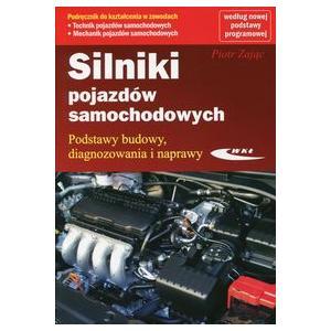 Silniki Pojazdów Samochodowych. Podręcznik do Nauki Zawodu