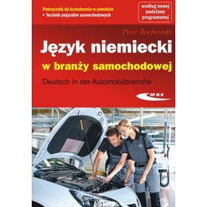 Język Niemiecki w Branży Samochodowej. Deutsch in der Automobilbranche + CD