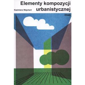 Elementy kompozycji urbanistycznej /reprint 1984/
