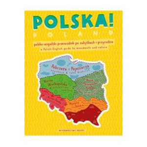 Polska! Polsko-angielski przewodnik po zabytkach i przyrodzie