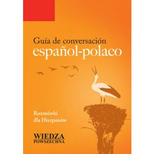 Guia De Conversación Espanol-Polaco. Rozmówki Dla Hiszpanów