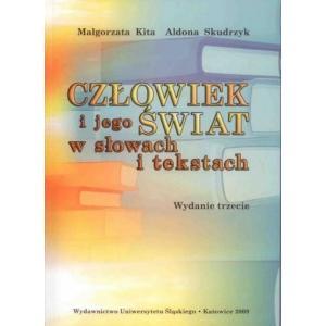 Człowiek i jego świat w słowach Wybór tekstów języka polskiego dla cudzoziemców wyd. 3