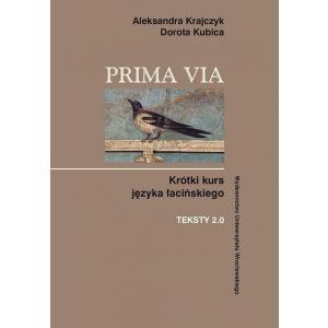 Prima Via. Krótki kurs języka łacińskiego