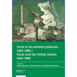 Paris et les artistes polonais 1945-1989