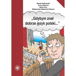 Gdybym Znał Dobrze Język Polski…