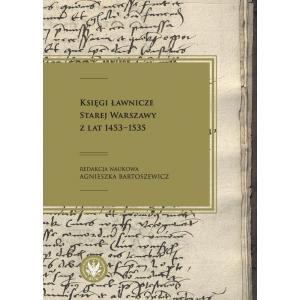 Księgi ławnicze Starej Warszawy z lat 1453-1535 /varsaviana/