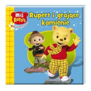 Rupert i Grające Kamienie