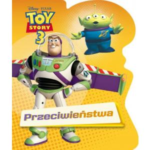 Toy Story 3. Przeciwieństwa
