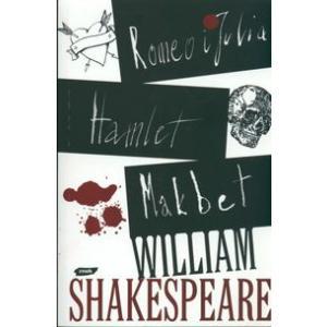 Romeo i Julia, Hamlet, Makbet