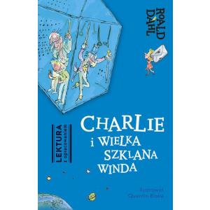 Charlie i Wielka Szklana Winda Lektura z Opracowaniem