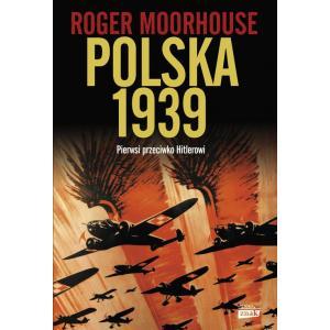 Polska 1939. Pierwsi Przeciwko Hitlerowi