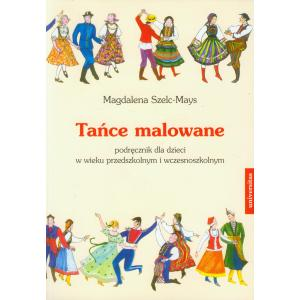 Tańce malowane. Przedszkole. Podręcznik+Audio CD