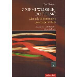 Z ziemi włoskiej do Polski. Lipińska, Ewa. opr. miękka