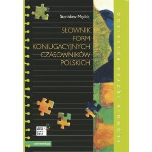 Język polski jako obcy. Słownik form koniugacyjnych czasowników polskich