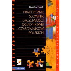 Język polski jako obcy. Praktyczny słownik łączliwości składniowej czasowników polskich