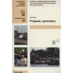 Przygoda z Gramatyką. Poziom B2-C1. Podręcznik
