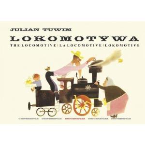 Lokomotywa - The Locomotive - La locomotive - Lokomotive /wer.polsko-angielsko- francusko-niemiecko