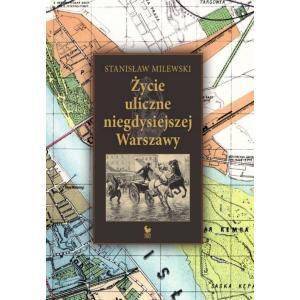 Życie uliczne niegdysiejszej Warszawy /varsaviana/ antykwariat
