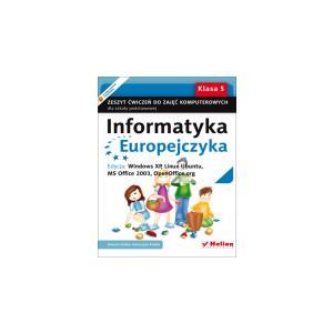 Informatyka Europejczyka. Zeszyt Ćwiczeń Do Zajęć Komputerowych. Klasa 5. Szkoła Podstawowa