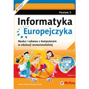 Informatyka Europejczyka. Podręcznik + CD Klasa 1-3 Poziom 3 Szkoła Podstawowa
