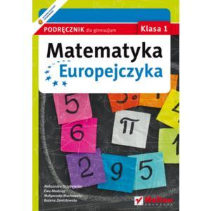 Matematyka Europejczyka. Podręcznik Wieloletni. Klasa 1. Gimnazjum