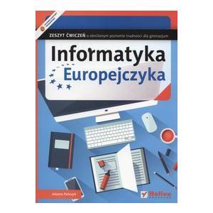 Informatyka Europejczyka. Zeszyt Ćwiczeń o Obniżonym Poziomie Trudności. Gimnazjum