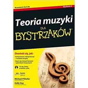 Teoria Muzyki dla Bystrzaków. Wydanie II