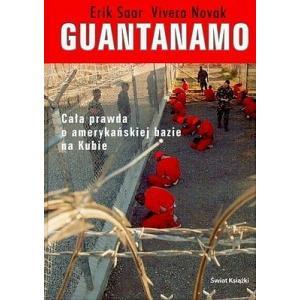 Guantanamo. Cała prawda o amerykańskiej bazie na Kubie