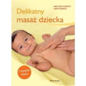 Delikatny masaż dziecka