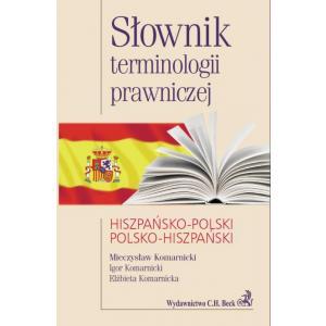 Słownik Terminologii Prawniczej Hiszpańsko-Polsko-Hiszpański