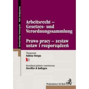 Beck Prawo Pracy Zestaw Ustaw i Rozporządzeń Pol-Niem