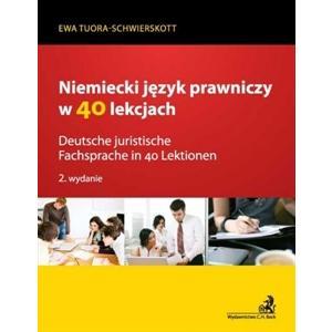 Niemiecki Język Prawniczy w 40 Lekcjach