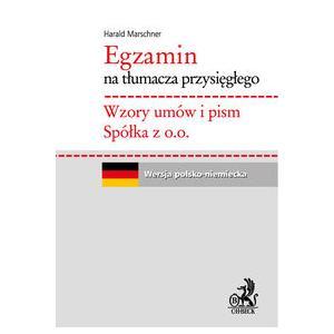 Egzamin na Tłumacza Przysięgłego. Wzory Umów i Pism Spółka z o.o. Wersja Polsko-Niemiecka