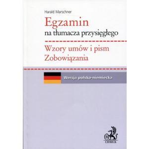 Egzamin na Tłumacza Przysięgłęgo. Wzory Umów i Pism Zobowiązania. Wersja Polsko-Niemiecka