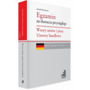 Egzamin na Tłumacza Przysięgłego. Wzory Umów i Pism. Umowy Handlowe. Wersja Polsko-Niemiecka