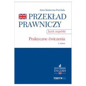 Przekład Prawniczy Praktyczne Ćwiczenia. Język Angielski